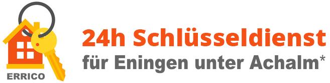 Schlüsseldienst für Eningen unter Achalm